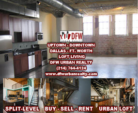 Dallas Fort Worth, TX Lofts For Sale/Rent